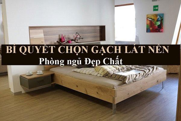Chia sẻ cách chọn gạch lát nền kích thước lớn cho phòng ngủ